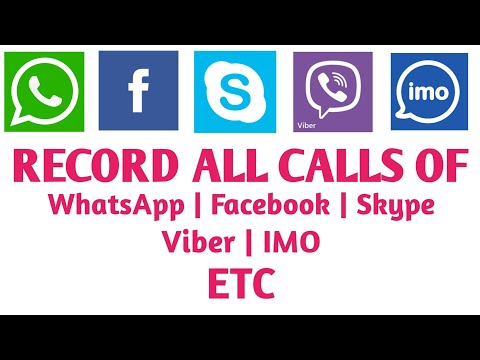 How to record WhatsApp | Facebook | Skype | Viber | IMO Calls