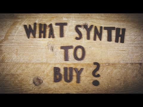 What synth should I buy? (my opinion on budget and midrange synths)