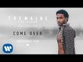 Trey Songz - Come Over [Audio]