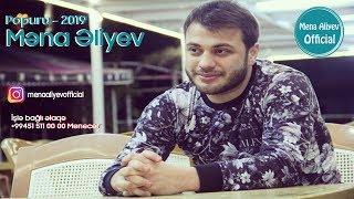 Mena Aliyev - Popuri 2019 (Yeni)