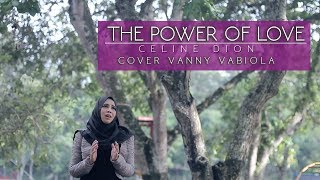 THE POWER OF LOVE cover BY VANNY VABIOLA