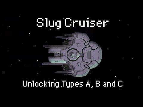 How to unlock the Slug Cruiser (Types A, B & C)