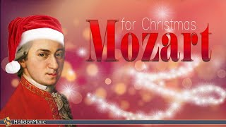 Mozart for Christmas   Classical Christmas Music