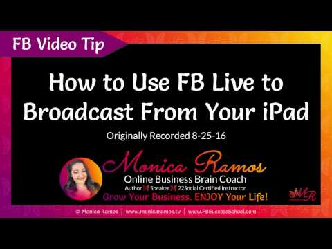 How to Use FB Live to Broadcast From Your iPad