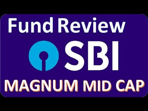 Mutual Fund Review : SBI Magnum Mid cap Fund |  Good or Bad | Mid Cap Equity Fund 2018 .