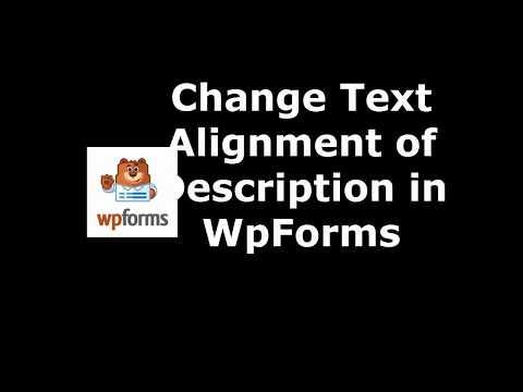 Trick to Modify Description Text Alignment in WpForms