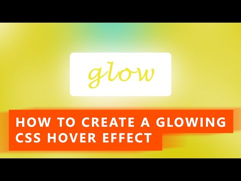 How to Create a Glowing effect on Hover using CSS | Quick Tutorial