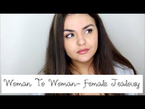 Woman To Woman- Female Jealousy