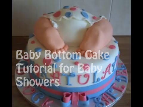 How to make a Baby Bottom Cake Tutorial for Baby Showers