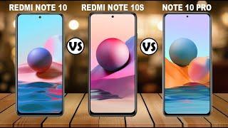 Xiaomi Redmi Note 10 Vs Redmi Note 10S Vs Redmi Note 10 Pro