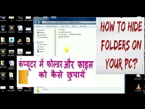 How to hide Files/Folders in Windows Xp/7/8 Hindi FREE Must Watch