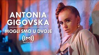 Antonia Gigovska - Mogli smo u dvoje OFFICIAL VIDEO