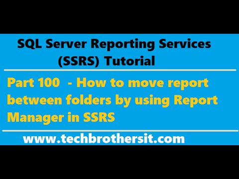SSRS Tutorial Part 100 -How to move report/s between folders by using Report Manager in SSRS