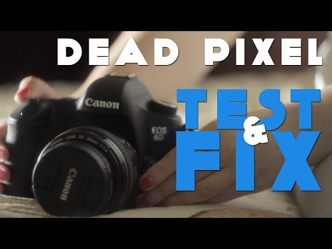 Dead Pixel Test & Fix on Canon Tutorial