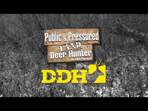 Public & Pressured Land Deer Hunter with John Eberhart - Show Promo