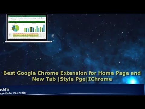 Best Google Chrome Extension for Home Page and New Tab | Style Page|IChrome