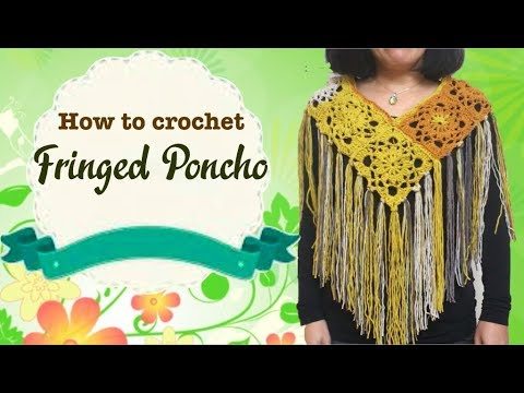 How to crochet Fringed Poncho