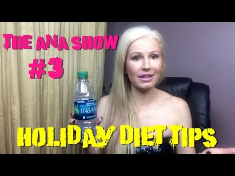 The Ana Show #3: Holiday Diet Tips