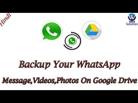 How To Backup Your WhatsApp Message,Photos,Videos On Google Drive [Hindi / Urdu]