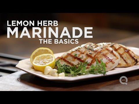 How to Make Lemon Herb Chicken Marinade - The Basics on QVC