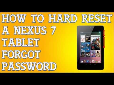 Forgot Password Nexus 7 Tablet How To Hard Reset