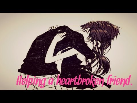 ASMR Boyfriend Roleplay • Helping a heartbroken friend. • ( Giggles ) • ( Comfort ) • ( Support )