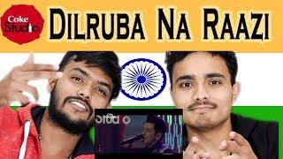 Indian React on Dilruba Na Raazi| Zeb Bangash & Faakhir Mehmood | Coke Studio | Swaggy D