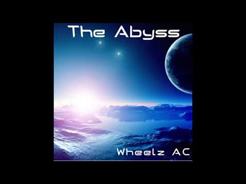 Wheelz AC - The Abyss