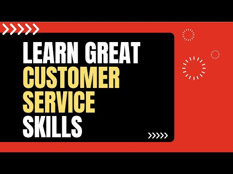 Excellent Customer Service Skills
