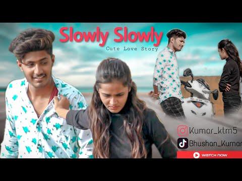 Xxx Mp4 Slowly Slowly Guru Randhawa Pitbull Cute Love Story New Hindi Song 2019 3gp Sex