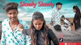 Slowly Slowly | Guru Randhawa | Pitbull | Cute Love Story | new hindi song 2019