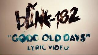 good old days blink182