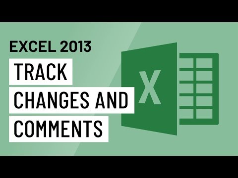 Excel 2013: Track Changes and Comments