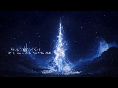 Nicolas Stackhouse - Final Preparations [ Epic Music - Cinematic Music #1 ]