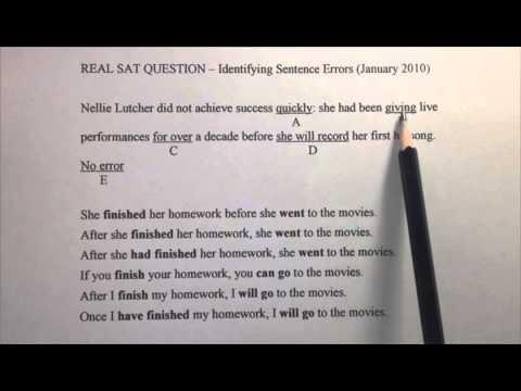 SAT Writing - Identifying Sentence Errors 02 (Verb Tenses) - Real SAT Test 2010
