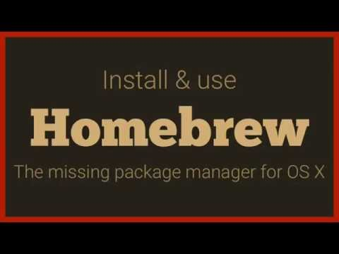 Install Homebrew - the missing package manager for OS X