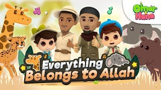 Everything Belongs to Allah - Omar and Hana [Official Video]