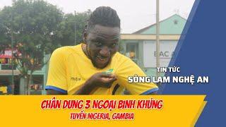 LÝ LỊCH KHỦNG CỦA 3 NGOẠI BINH SLNA TẠI V.LEAGUE 2020 - SÔNG LAM NGHỆ AN FC