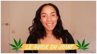 Le Guide du Joint: Les Trucs Bon à Savoir