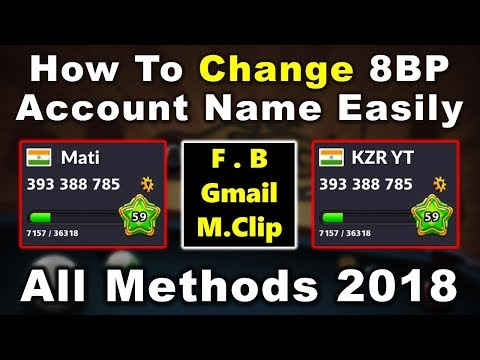 How To Change 8 Ball Pool Account Name (FB,Gmail,Miniclip) Easy Method 2018