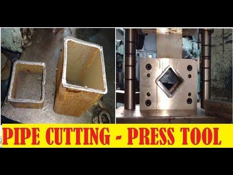 PIPE CUTTING TOOL - PRESS TOOL