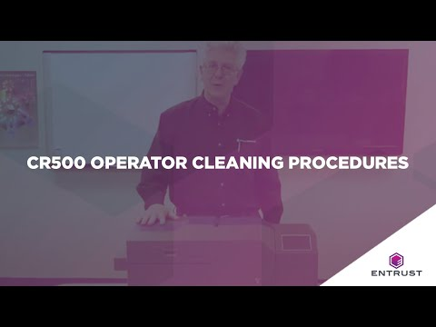 Entrust Datacard CR500 Operator Cleaning Procedure Video