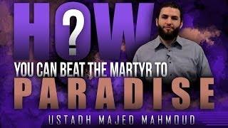 How You Can Beat The Martyr To Paradise! ᴴᴰ ┇ Ramadan 2015 ┇ by Majed Mahmoud ┇ #TDRRamadan2015 ┇