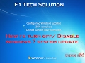 How to turn off Disable windows 7 system update/How to stop Windows 7 automatic update
