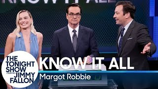 Know It AllwithMargot Robbie