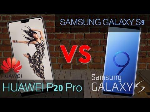 HUAWEI P20 PRO VS Samsung Galaxy S9