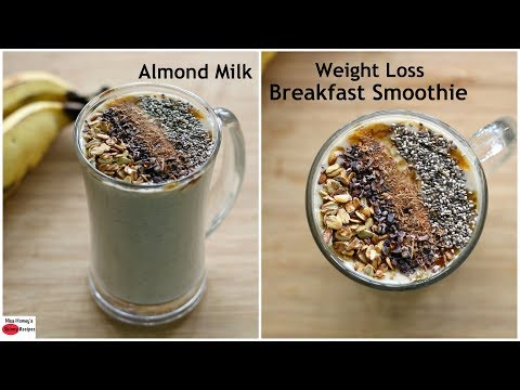 Almond Milk Banana Oatmeal Breakfast Smoothie - Easy Vegan Breakfast - Oats Recipes For Weight Loss