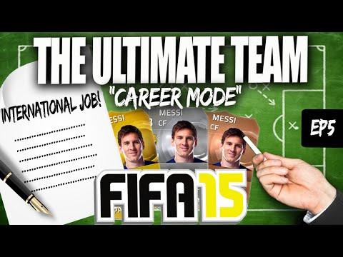 THE FUT CAREER MODE (International Job Offer) #EP5 - FIFA 15 Ultimate Team