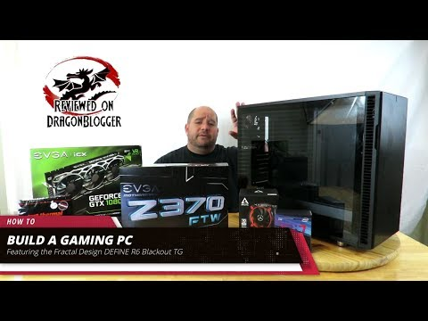 Building a complete PC with the Fractal Design DEFINE R6 Blackout TG: Part 1 of 2
