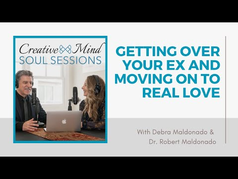 30: Getting Over Your Ex and Moving On To Real Love